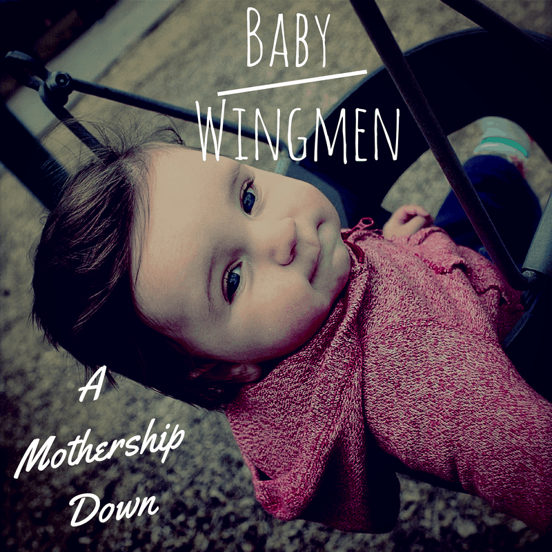 7 Reasons Babies Make the Best Wingmen
