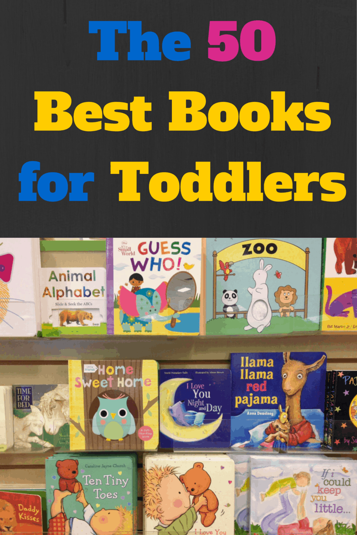 The 50 Best Books For Toddlers A Mothership Down